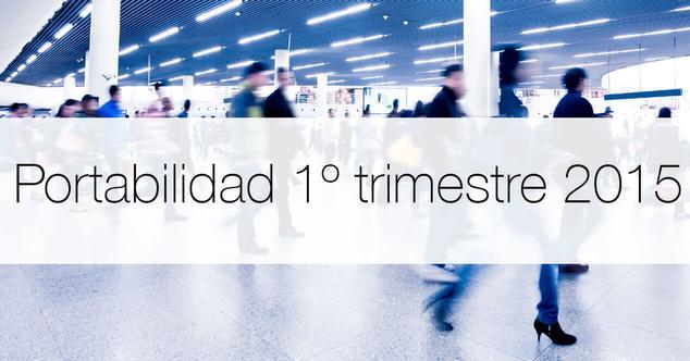 Ver noticia 'Resumen portabilidades primer trimestre 2015'