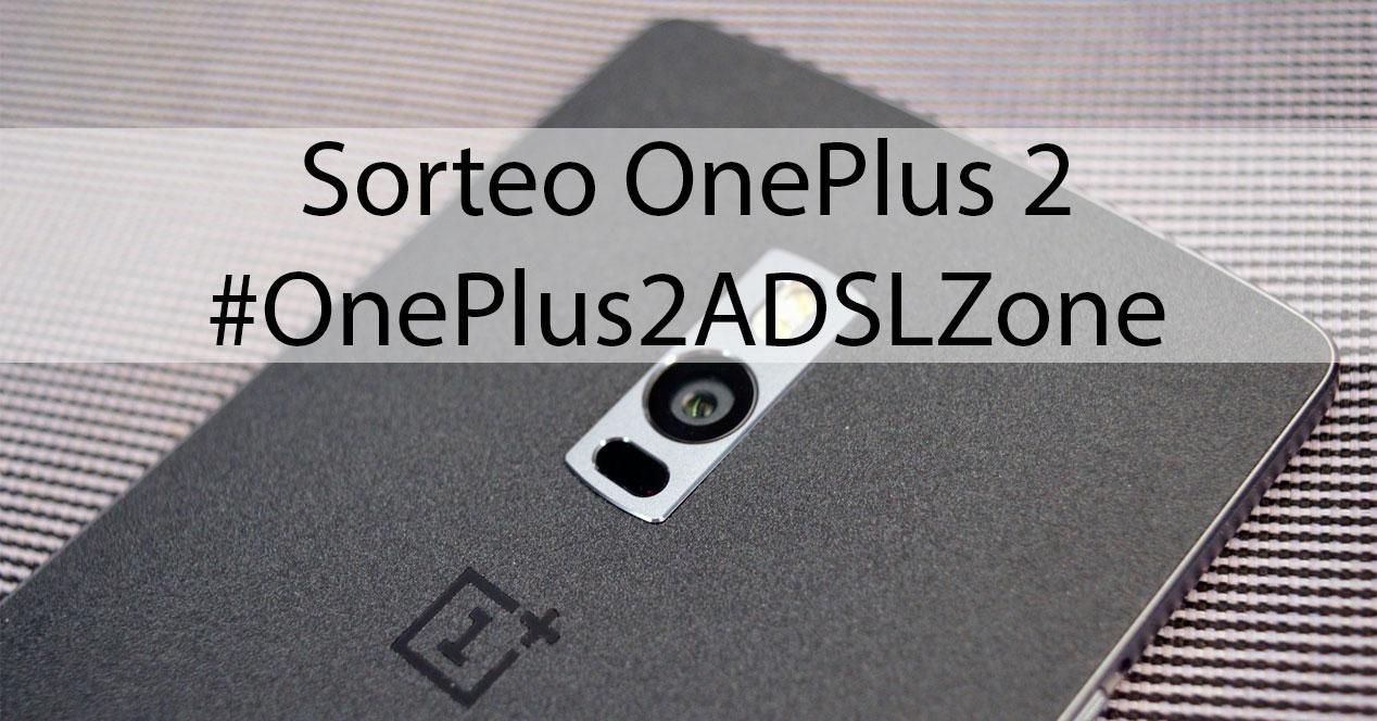 Sorteo OnePlus 2 ADSLZone