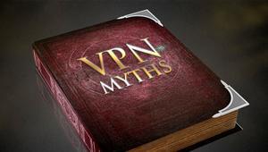 Los 5 mitos sobre las VPN que no debes creer