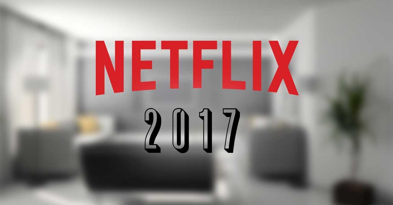 Todos los estrenos confirmados de Netflix para 2017