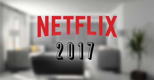 estrenos netflix-2017