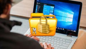 Cómo bloquear archivos para que nadie los pueda abrir en Windows 10