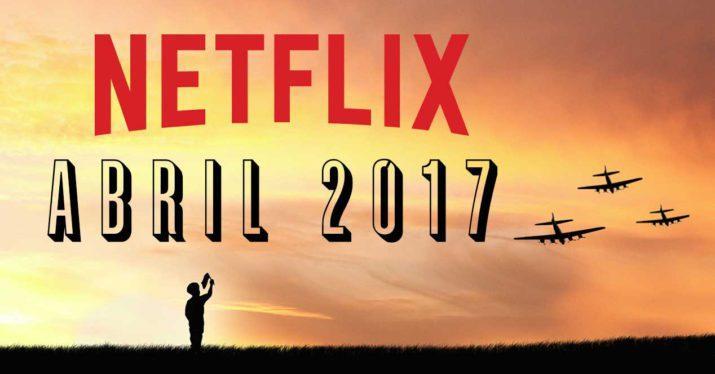 netflix contenido desaparece abril 2017