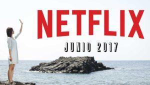 Películas y series que desaparecen de Netflix en junio de 2017