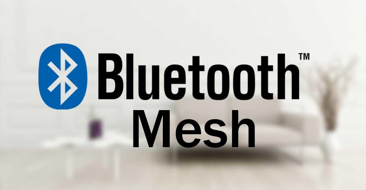 Bluetooth Mesh: así es el nuevo estándar de conexión para ...