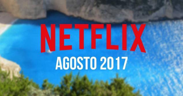 estrenos netflix agosto 2017