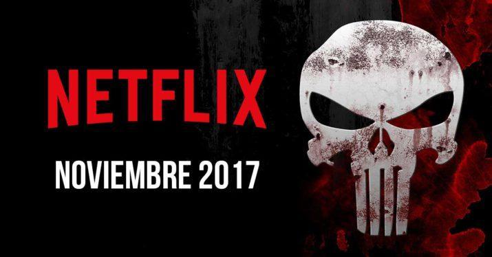 estrenos netflix noviembre 2017