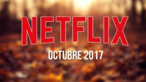 Películas y series que desaparecen de Netflix en octubre de 2017