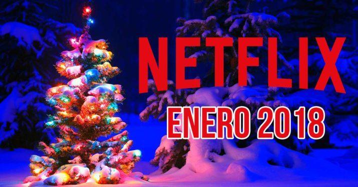 netflix estrenos enero 2018 españa