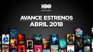 Estrenos HBO abril 2018 en España: todas las series, películas y documentales