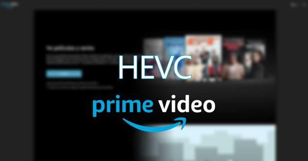 amazon prime video hevc
