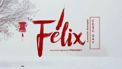 Félix, estreno de la nueva serie original de Movistar+