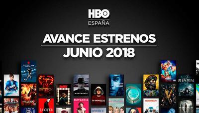 Estrenos HBO junio 2018 en España: todas las series, películas y documentales