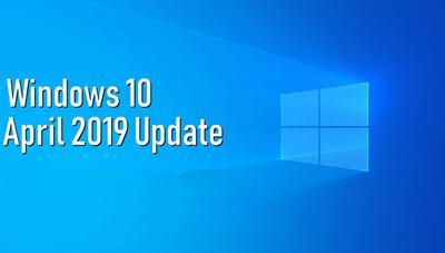 Estas son algunas de las principales novedades que llegarán a Windows 10 April 2019 Update