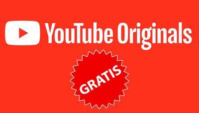 Las series de YouTube Originals se podrán ver gratis con anuncios
