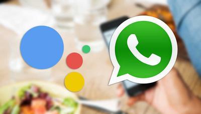 Google Assistant se integra con WhatsApp: llama a quien quieras con sólo decirlo