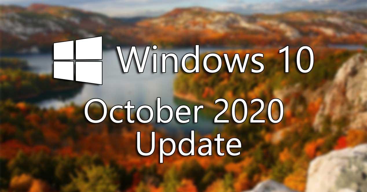 Windows 10 October 2020 Update: novedades y cómo descargar e instalar