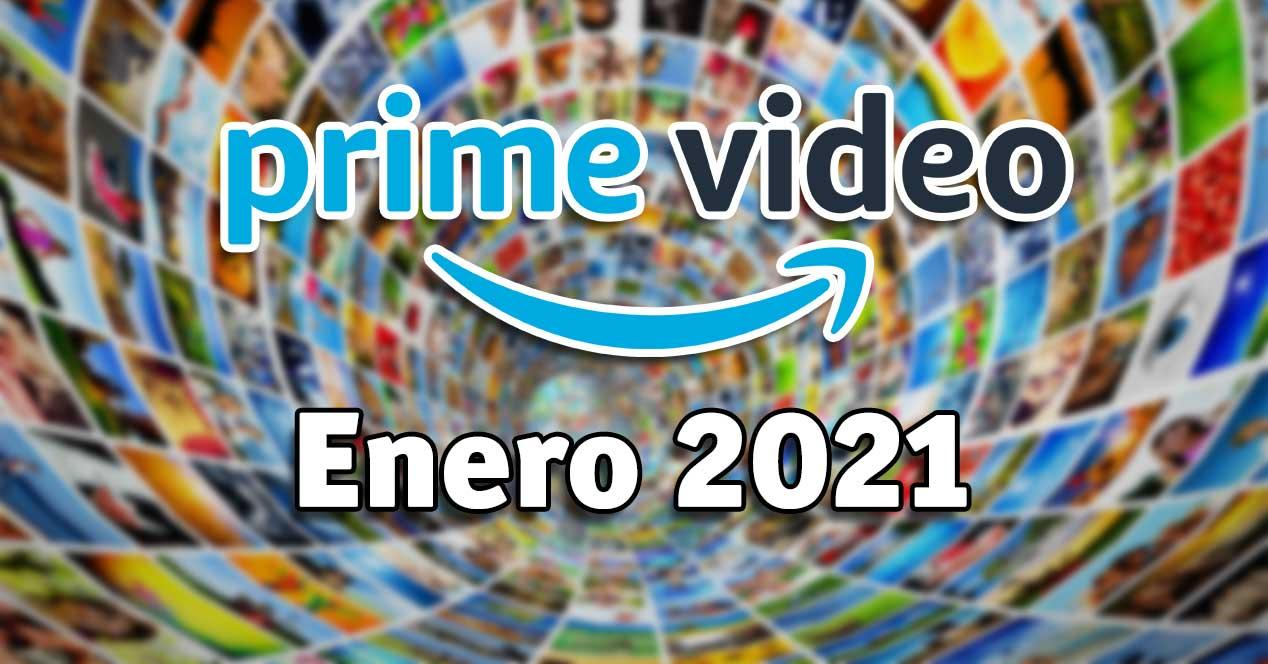 Estrenos Amazon Prime Video enero 2021: películas y series ...