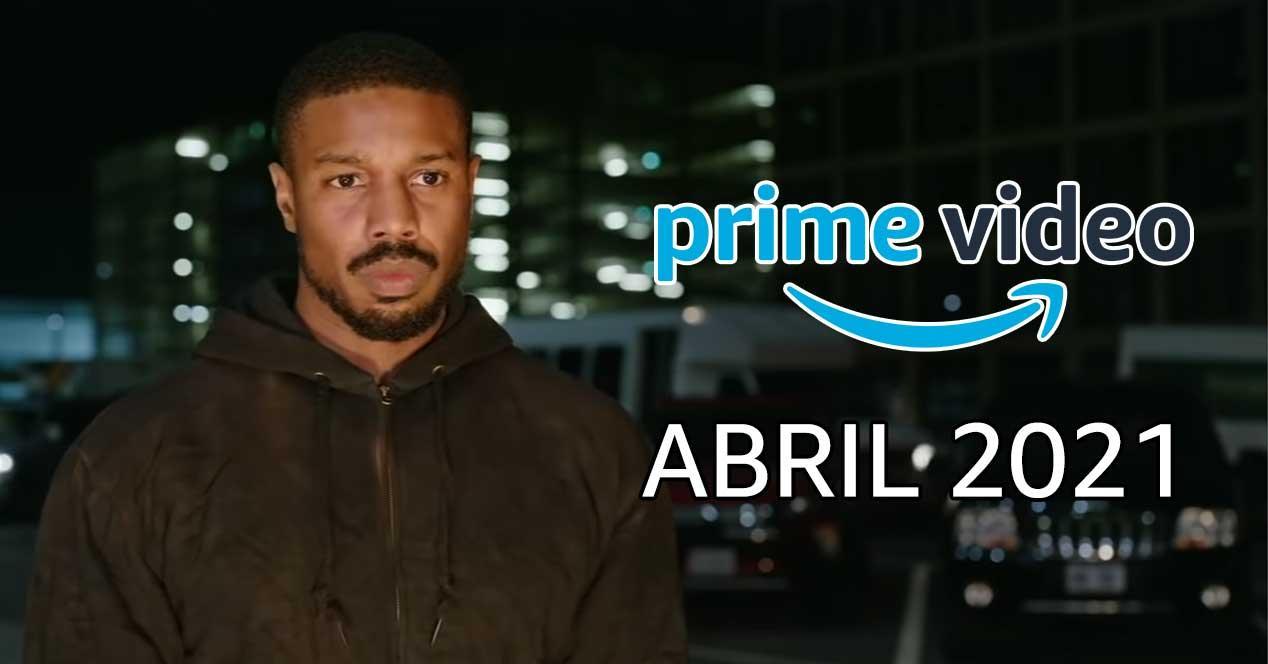 amazon prime video estrenos abril 2021
