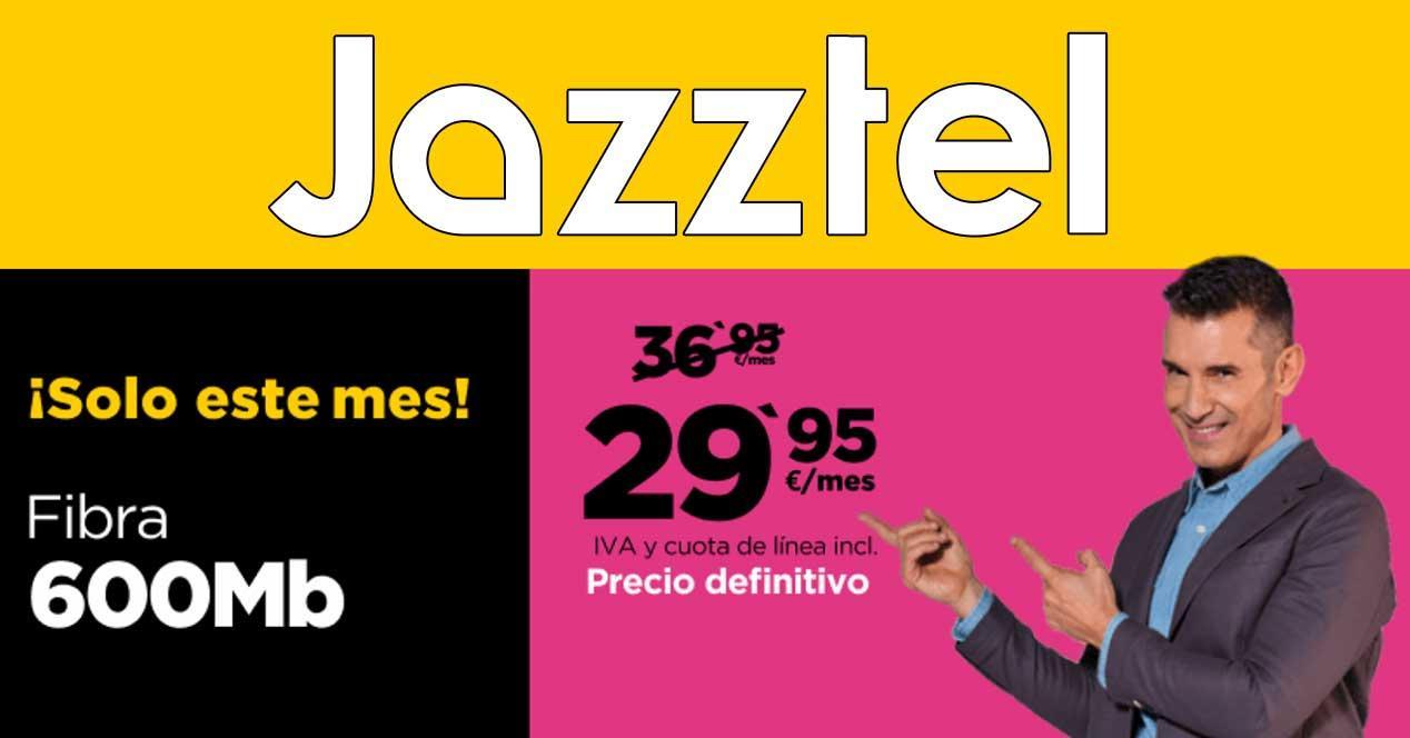 jazztel fibra 600 mbps oferta