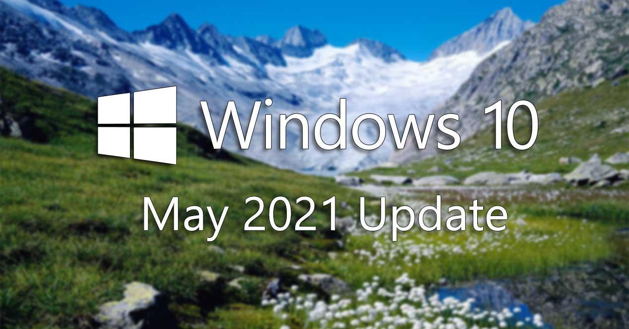 windows 10 may 2021 update 2