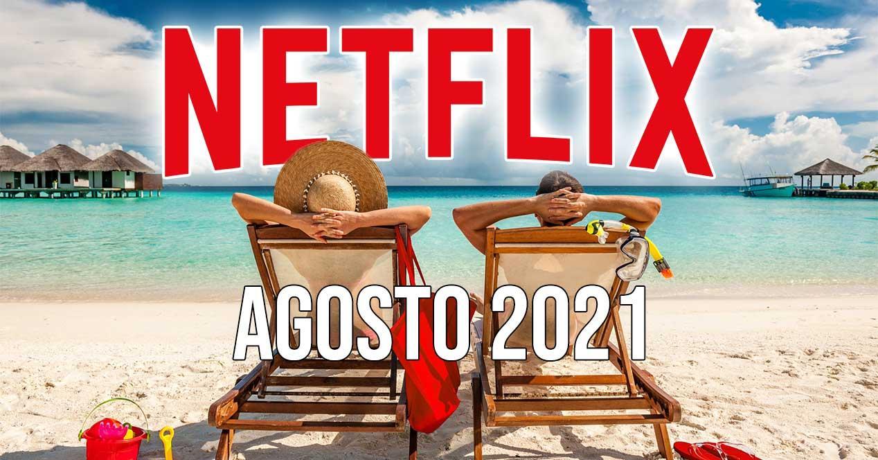 netflix agosto 2021 estrenos