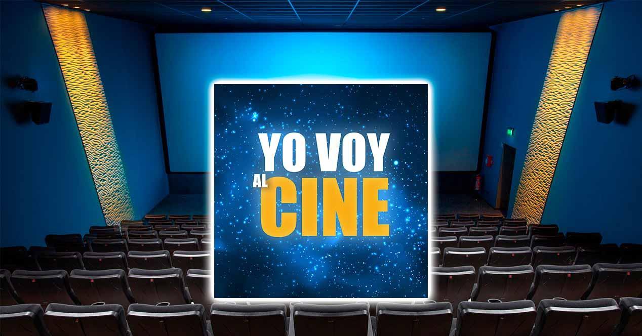 Nueva Fiesta del Cine: Yo Voy Al Cine